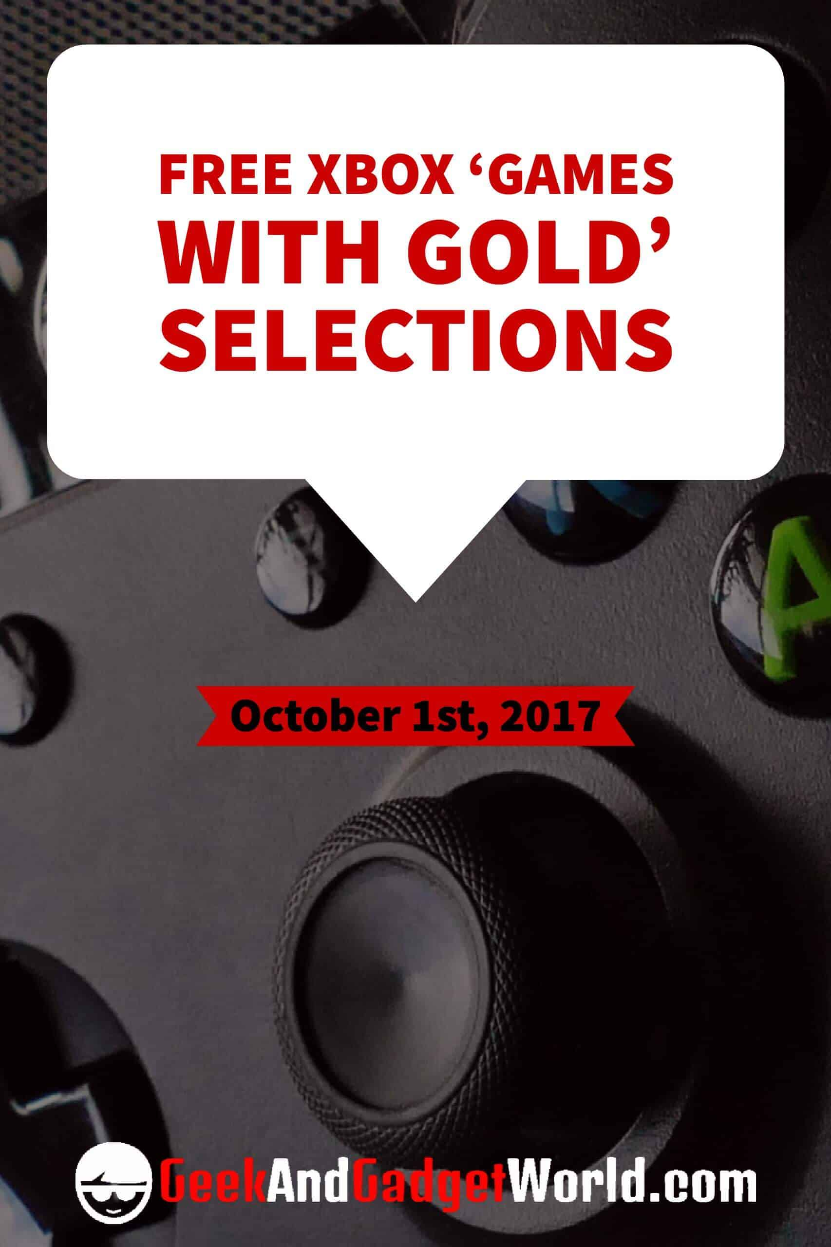 October 1st 2017 Free Xbox Games With Gold Pinterest